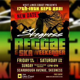 SKEGNESS REGGAE & SKA WEEKENDER!! 17TH - 19TH SEPTEMBER 2021